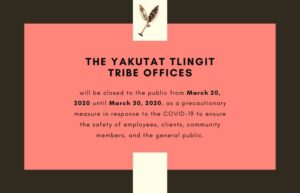 Yakutat Tlingit Tribe Closes Offices to Public In Response to COVID-19 Pandemic