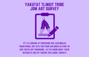 Yakutat Tlingit Tribe JOM Art Survey
