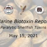 SOUTHEAST ALASKA MARINE BIOTOXIN REPORT | MAY 15, 2021