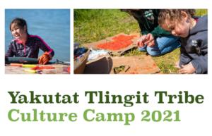 Yakutat Tlingit Tribe Culture Camp 2021